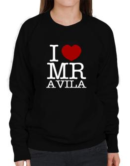 I Love Mr Avila Sweatshirt-Womens
