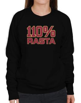 110% Rasta Sweatshirt-Womens
