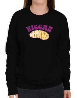 Wiccan Who Thinks Sweatshirt-Womens