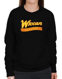 Wiccan For A Reason Sweatshirt-Womens