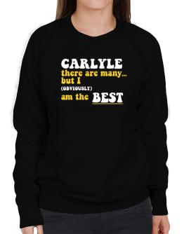 Carlyle There Are Many... But I (obviously) Am The Best Sweatshirt-Womens