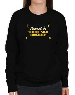 Powered By Quebec Sign Language Sweatshirt-Womens