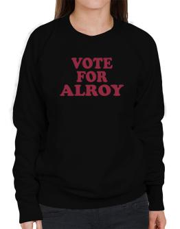 Vote For Alroy Sweatshirt-Womens