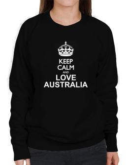 Keep calm and love Australia Sweatshirt-Womens