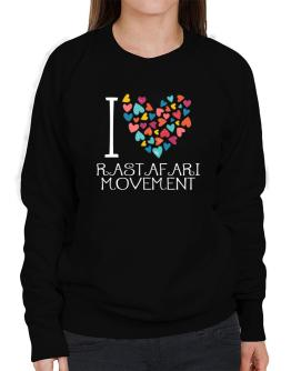I love Rastafari Movement colorful hearts Sweatshirt-Womens