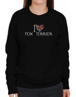 I love Fox Terrier colorful hearts Sweatshirt-Womens