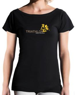 Triathlon - Only For The Brave T-Shirt - Boat-Neck-Womens