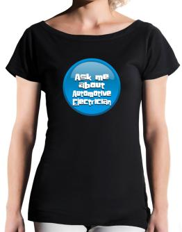 Ask Me About Automotive Electrician T-Shirt - Boat-Neck-Womens