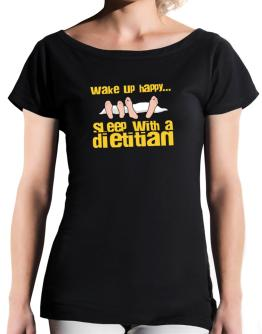 wake up happy .. sleep with a Dietitian T-Shirt - Boat-Neck-Womens