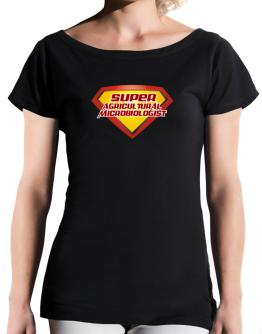 Super Agricultural Microbiologist T-Shirt - Boat-Neck-Womens