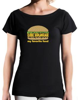 Quebec Sign Language My Favorite Food T-Shirt - Boat-Neck-Womens