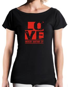 Love American Shorthair T-Shirt - Boat-Neck-Womens