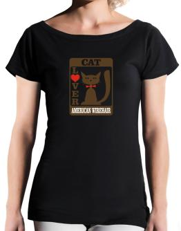 Cat Lover - American Wirehair T-Shirt - Boat-Neck-Womens