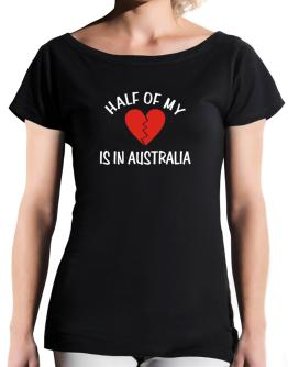 Half Of My Heart Is In Australia T-Shirt - Boat-Neck-Womens