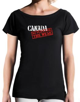 Canada No Place For The Weak T-Shirt - Boat-Neck-Womens