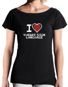 I Love Quebec Sign Language T-Shirt - Boat-Neck-Womens