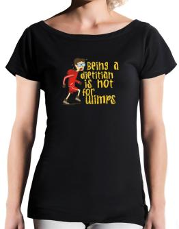 Being A Dietitian Is Not For Wimps T-Shirt - Boat-Neck-Womens