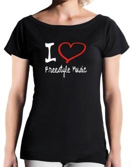 I Love Freestyle Music T-Shirt - Boat-Neck-Womens