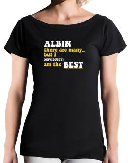 Albin There Are Many... But I (obviously) Am The Best T-Shirt - Boat-Neck-Womens