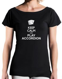 Keep calm and play Accordion - silhouette T-Shirt - Boat-Neck-Womens