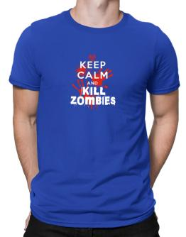 Keep calm and kill Zombies Men T-Shirt