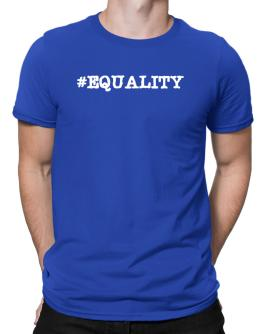 Hashtag equality Men T-Shirt
