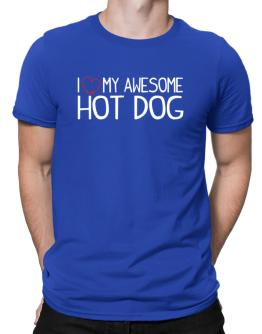 I love my awesome Hot Dog Men T-Shirt