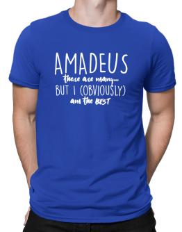 Amadeus there are many but I am obviously the best Men T-Shirt