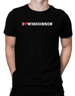 I Love Wisconsin Men T-Shirt