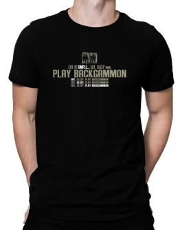""" Life is simple... eat, sleep and play Backgammon "" Men T-Shirt"