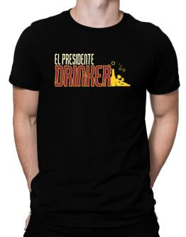 El Presidente Drinker Men T-Shirt