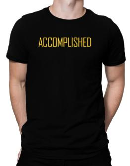 Accomplished - Simple Men T-Shirt