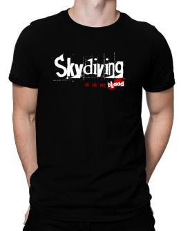 Skydiving Is In My Blood Men T-Shirt