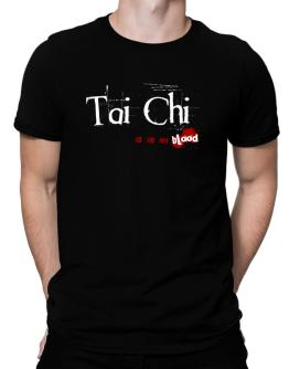 Tai Chi Is In My Blood Men T-Shirt