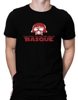 I Can Teach You The Dark Side Of Basque Men T-Shirt