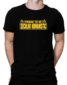 Proud To Be Secular Humanistic Men T-Shirt