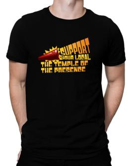 Support Your Local The Temple Of The Presence Men T-Shirt