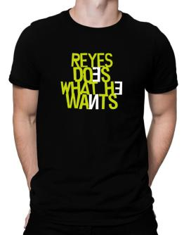 Reyes Does What He Wants Men T-Shirt