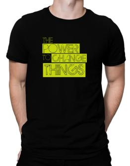 The Power To Change Things - Obama Men T-Shirt