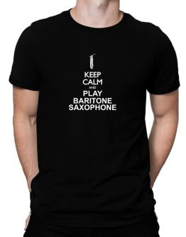 Keep calm and play Baritone Saxophone - silhouette Men T-Shirt