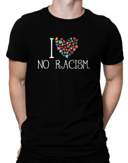 I love No Racism colorful hearts Men T-Shirt