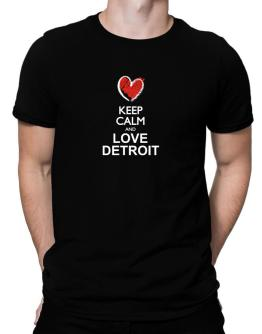 Keep calm and love Detroit chalk style Men T-Shirt