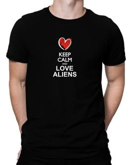 Keep calm and love Aliens chalk style Men T-Shirt