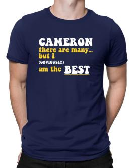 Cameron There Are Many... But I (obviously) Am The Best Men T-Shirt