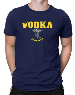 Vodka Is Health Men T-Shirt
