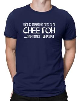 What is important to me is my Cheetoh Men T-Shirt