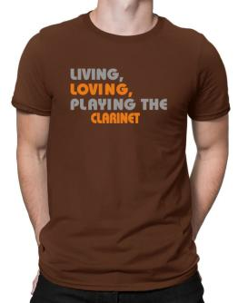 Camisetas de Living Loving Playing The Clarinet