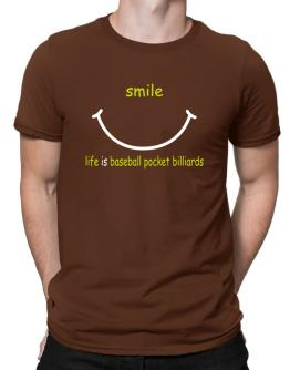 Smile ... Life Is Baseball Pocket Billiards Men T-Shirt