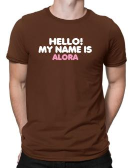 Hello! My Name Is Alora Men T-Shirt