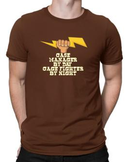 Case Manager By Day, Cage Fighter By Night Men T-Shirt